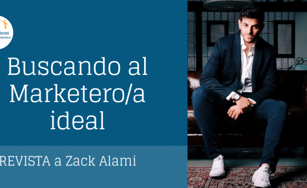 Zack Alami entrevista marketero ideal