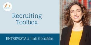 RECRUITING TOOLBOX – Irati González