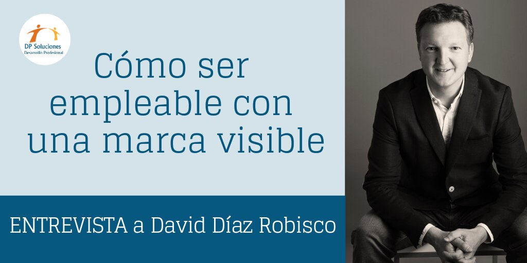 Empleable con una marca visible - Entrevista a David Díaz Robisco